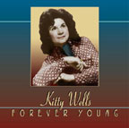 Kitty Wells Forever Young